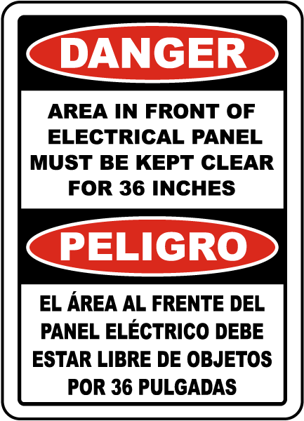 Bilingual Danger Area In Front of Panel Must Be Clear Sign