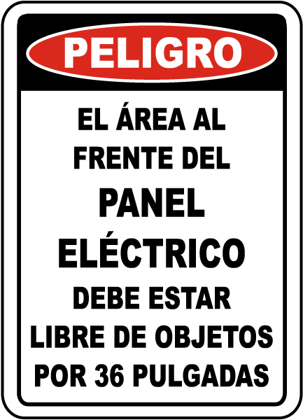 Spanish Danger Area In Front of Panel Must Be Clear Sign