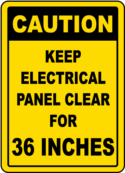 Keep Panel Clear For 36 Inches Sign