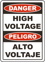 Danger High Voltage / Peligro Alto Voltaje