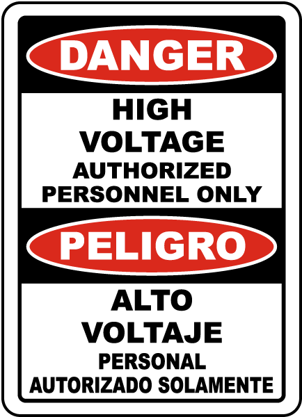 Bilingual High Voltage Authorized Personnel Only Label