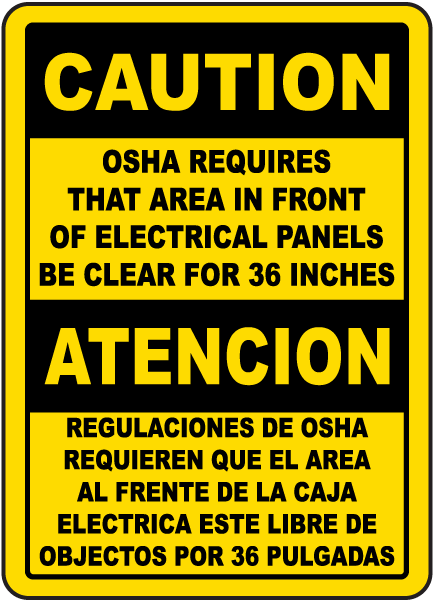 Bilingual Caution Keep Panel Clear For 36 Inches Sign