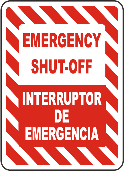 Emergency Shut-Off / Interruptor De Emergencia sign