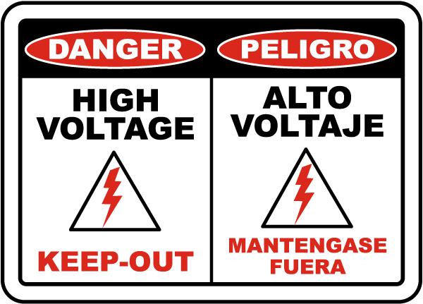 Bilingual Danger High Voltage Keep Out Label