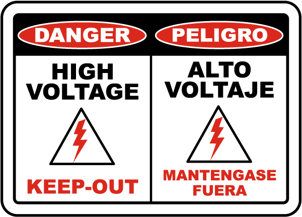 Bilingual Danger High Voltage Keep Out Sign