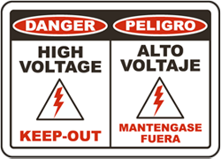 Danger High Voltage Keep-Out / Peligro Alto Voltaje Mantengase Fuera