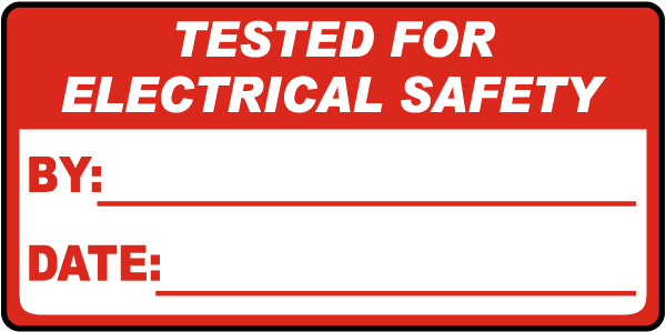Tested For Electrical Safety Label