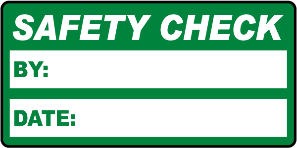 Safety Check Label