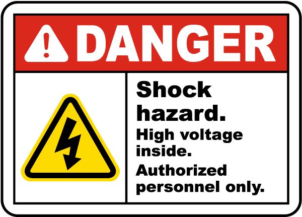 Shock Hazard High Voltage Inside Sign
