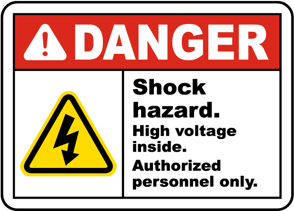 Danger Shock hazard. High voltage inside. Authorized personnel only sign