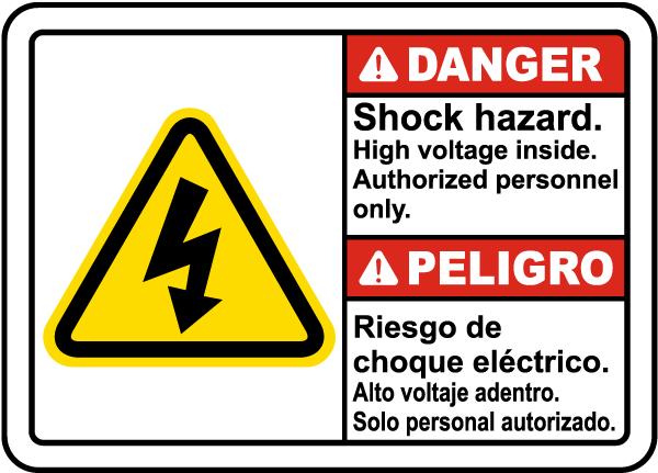 Bilingual Danger Shock Hazard High Voltage Inside Label