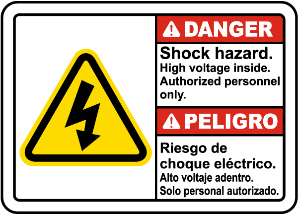 Bilingual Danger Shock Hazard High Voltage Inside Sign