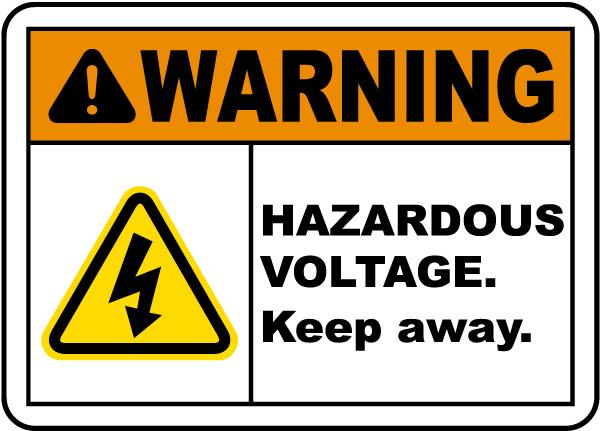 Hazardous Voltage Keep Away Sign