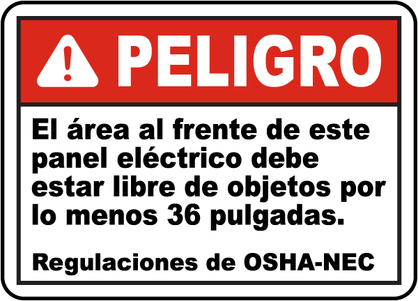 Spanish Area In Front of Panel Must Be Kept Clear Sign