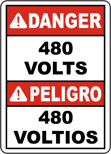Bilingual Danger 480 Volts Sign