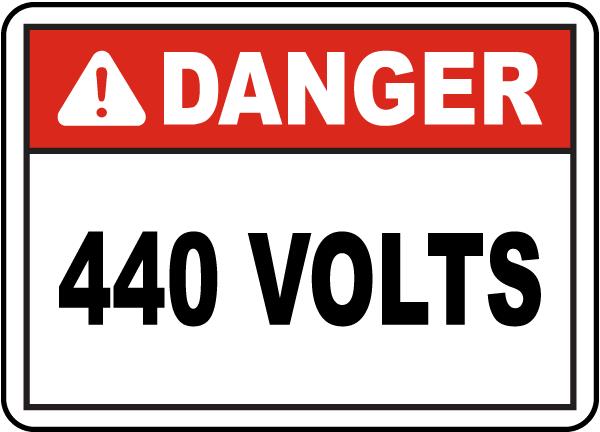 Danger 440 Volts Label