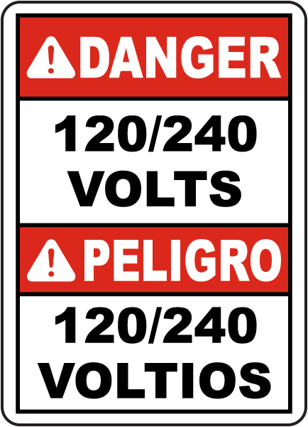 Bilingual Danger 120/240 Volts Sign