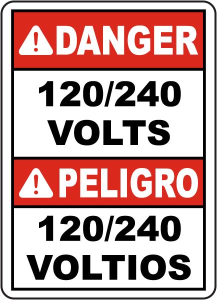 Bilingual Danger 120/240 Volts Sign