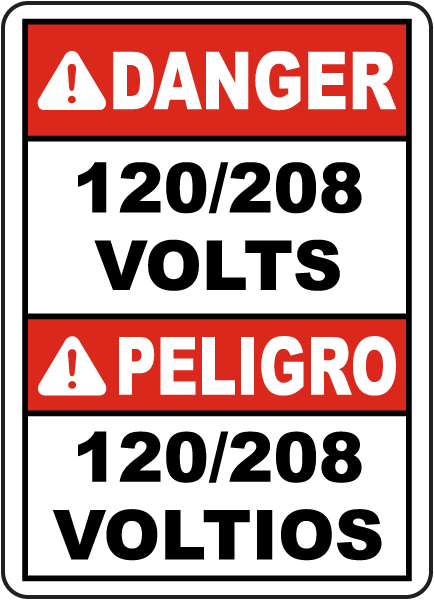 Bilingual Danger 120/208 Volts Sign