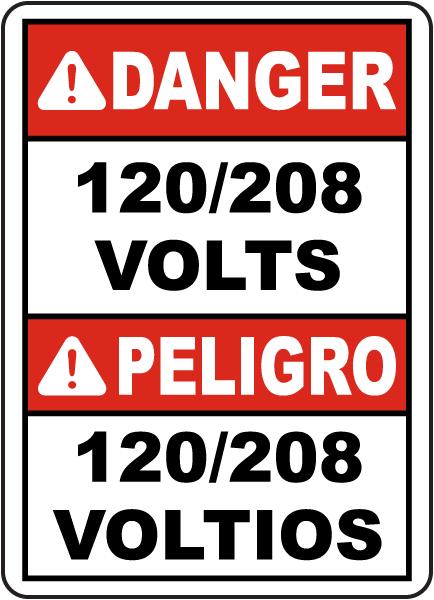 Bilingual Danger 120/208 Volts Sign