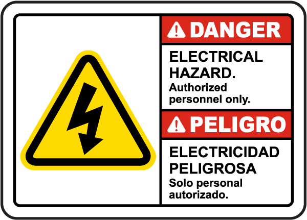 Bilingual Electrical Hazard Authorized Personnel Only Sign