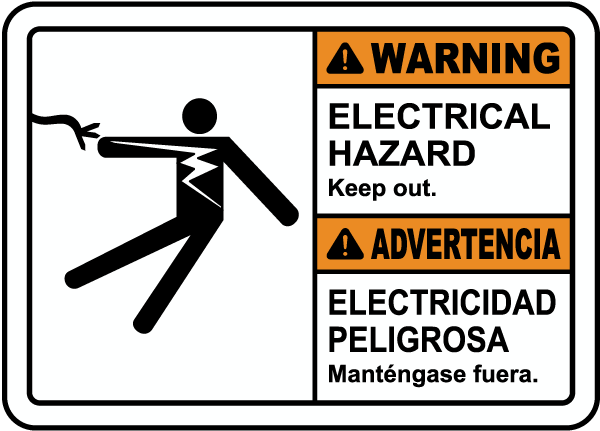 Bilingual Warning Electrical Hazard Keep Out Sign