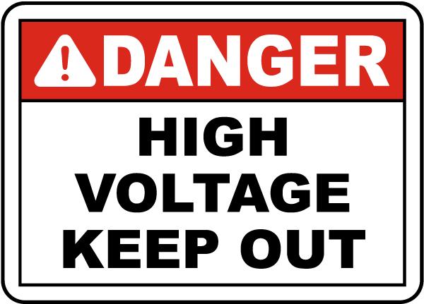 Danger High Voltage Keep Out Sign