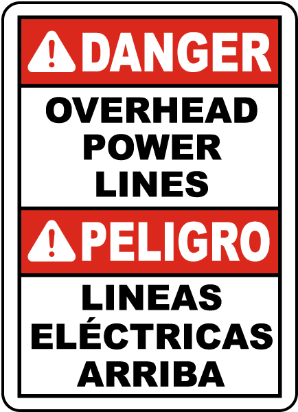 Bilingual Danger Overhead Power Lines Sign