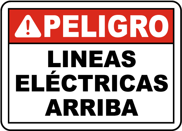 Spanish Danger Overhead Power Lines Sign