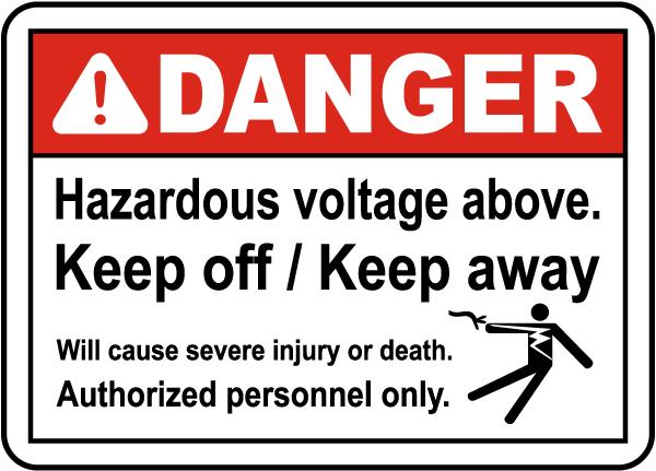 Hazardous Voltage Above Keep Off Label