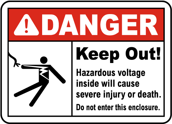 Do Not Enter This Enclosure Label