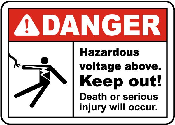 Danger Hazardous Voltage Above Label