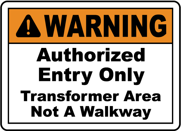 Transformer Area Not A Walkway Sign