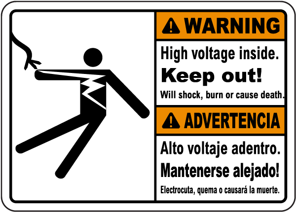 Bilingual Warning high voltage inside. Keep out. Will shock burn or cause death. Advertencia Alto voltaje adentro