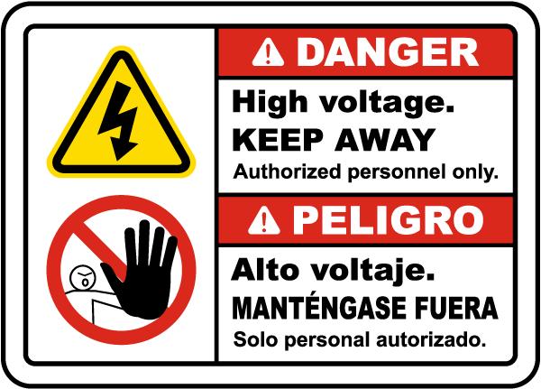 Bilingual Danger High Voltage Keep Away Label