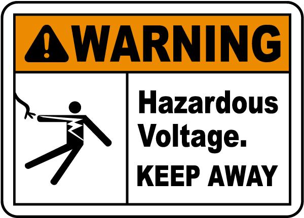 Hazardous Voltage Keep Away Label