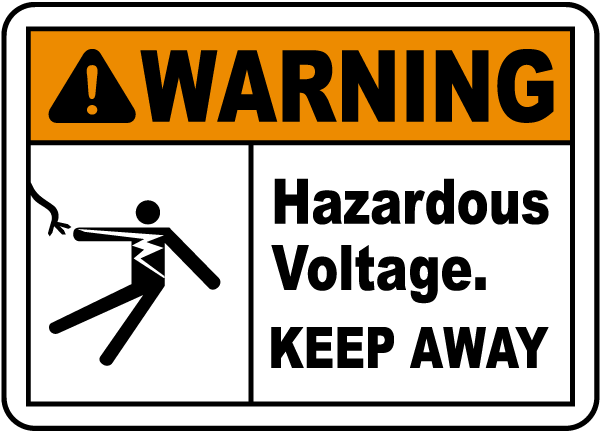 Warning Hazardous Voltage. Keep Away.