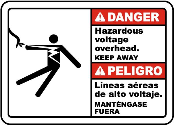 Bilingual Danger Hazardous Voltage Overhead Label