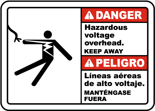 Bilingual Danger Hazardous Voltage Overhead Label