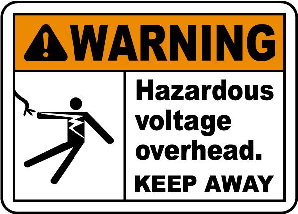 Hazardous Voltage Overhead Sign