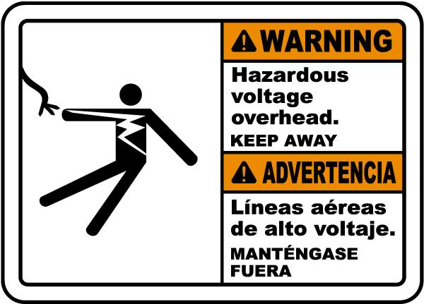 Bilingual Warning Hazardous Voltage Overhead Label
