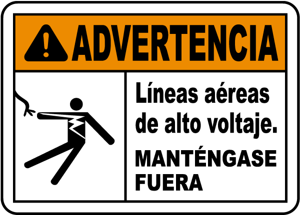 Spanish Warning Hazardous Voltage Overhead Label