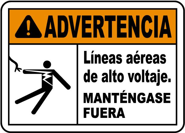 Spanish Warning Hazardous Voltage Overhead Label