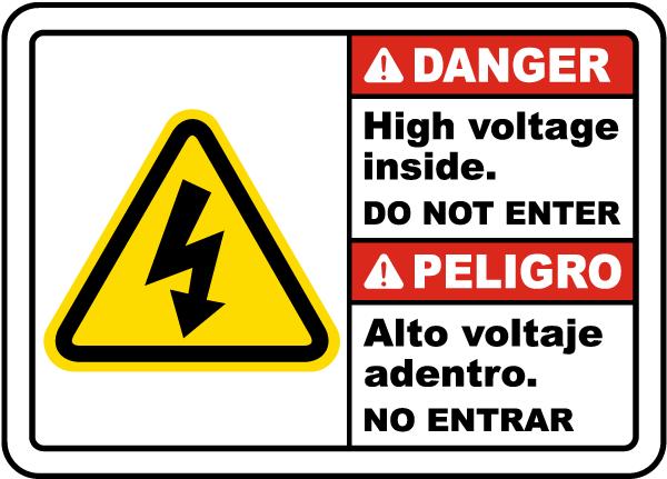 Bilingual Danger High Voltage Inside Do Not Enter Sign