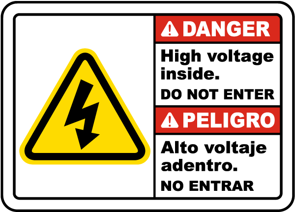 Bilingual Danger High Voltage Inside Do Not Enter Sign