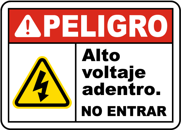 Spanish Danger High Voltage Inside Do Not Enter Label