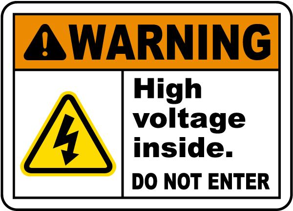 High Voltage Inside Do Not Enter Label