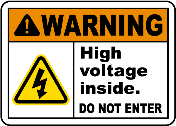 High Voltage Inside Do Not Enter Sign
