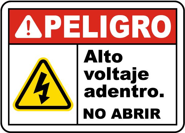 Spanish Danger High Voltage Inside Do Not Open Label