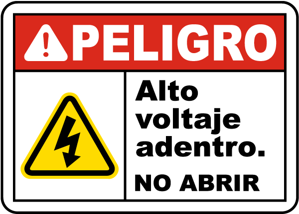 Spanish Danger High Voltage Inside Do Not Open Label